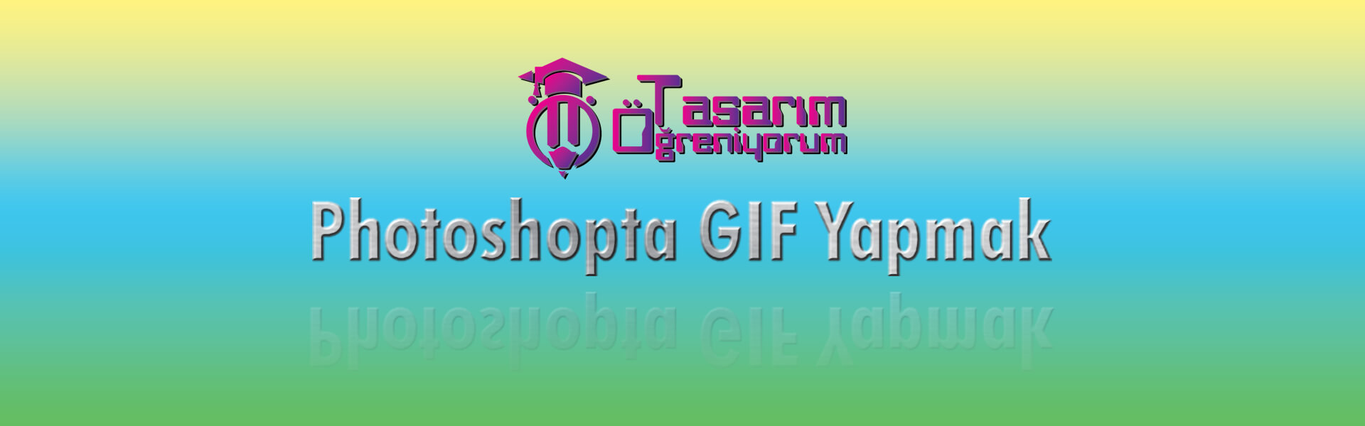 Photo of Photoshop'da GIF Yapmak