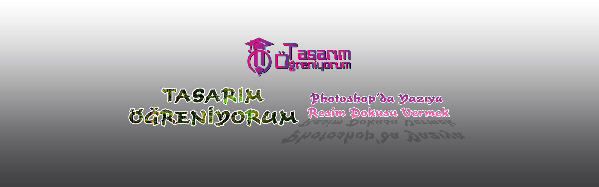 Photo of Photoshop Yazıya Resim Dokusu Vermek