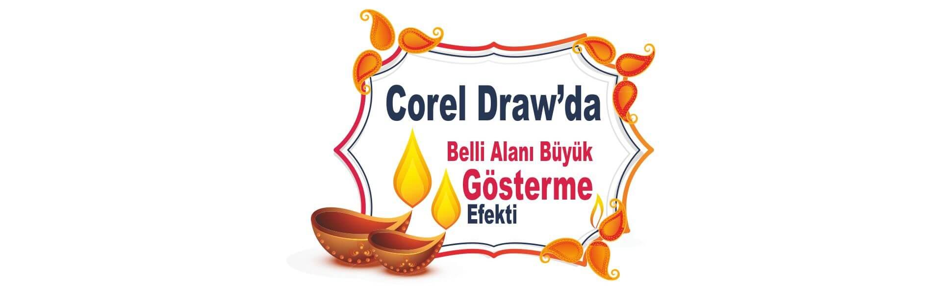 Photo of Corel Draw Belli Alanı Büyük Gösterme