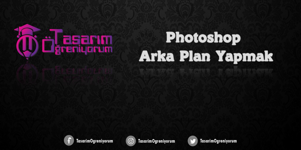 Photoshop Arka Plan Yapmak