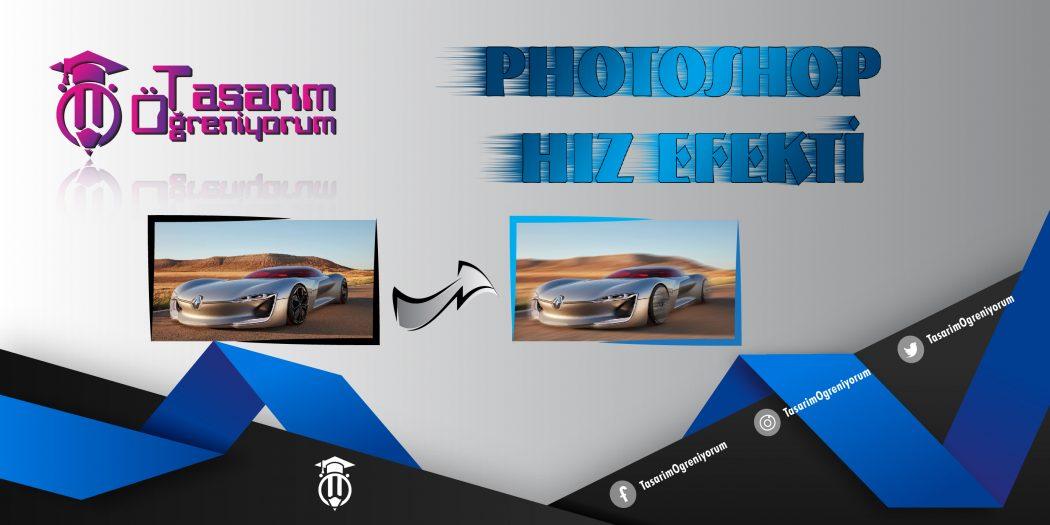 Photoshop Hız Efekti